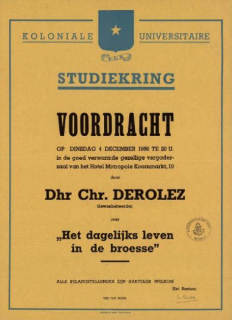 """De Koloniale Universitaire Studiekring propageert koloniale studie en loopbaan bij studenten met lezingen als deze op 4 december 1956 """"Het dagelijks leven in de broesse"""". (Collectie Universiteitsbibliotheek Gent)"""