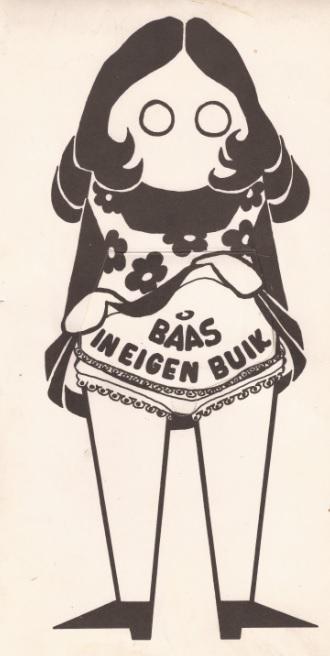 """De Dolle Mina slogan """"Baas in eigen buik"""" zal worden overgenomen door de voorstanders van legalisering van abortus in de jaren 1970 en 1980 (Collectie RosaDoc)"""