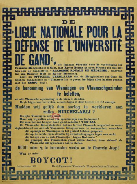 De Ligue Nationale pour la Défense de l'Université de Gand was een van de franskiljonse strijdverenigingen. Met deze affiche gaat een van de grootste Vlaamse studentenverenigingen, het AVHV, in het verweer (Collectie AMVC-Letterenhuis).