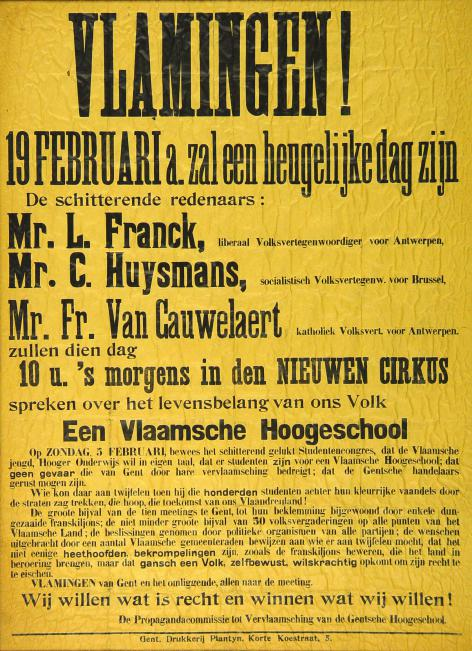De 'drie kraaiende hanen' Frans van Cauwelaert, Camille Huysmans en Louis Franck waren het uithangbord van de vooroorlogse campagne voor de vernederlandsing van Gent. Hun komst naar het Nieuwe Cirkus in Gent was groot nieuws (Collectie AMVC-Letterenhuis).